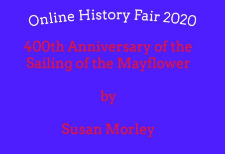 The 400th Anniversary of the Sailing of the Mayflower
